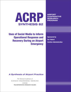 Transportation Research Board Webinar: Uses of Social Media During an Airport Emergency
