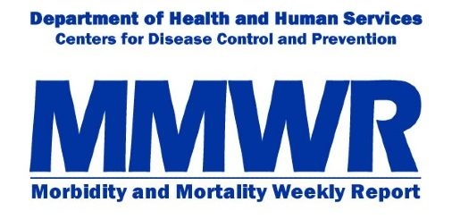 Center for Disease Control's Morbidity and Mortality Weekly Report