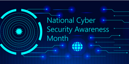 National Cyber Security Awareness Month Text over Graphic